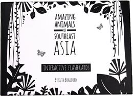 AMAZING ANIMALS OF SOUTHEAST ASIA FLASHCARDS (LITTLE BLACK