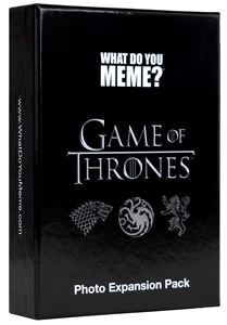 WHAT DO YOU MEME: GAME OF THRONES EXPANSION PACK