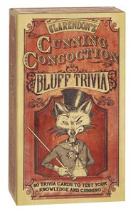 CLARENDONS CUNNING CONCOCTION: BLUFF TRIVIA