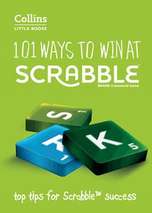 101 WAYS TO WIN AT SCRABBLE (COLLINS LITTLE BOOK)