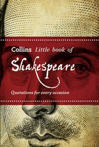 COLLINS LITTLE BOOK OF SHAKESPEARE