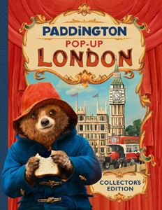 PADDINGTON POP UP LONDON (COLLECTORS EDITION)