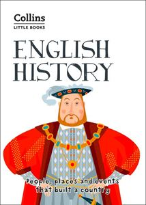 COLLINS LITTLE BOOKS: ENGLISH HISTORY