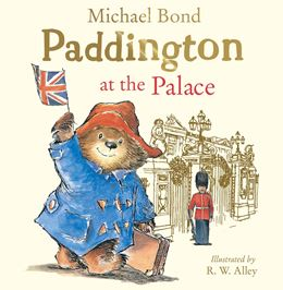 PADDINGTON AT THE PALACE (NEW)