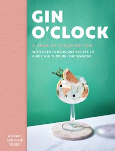 GIN OCLOCK: A YEAR OF INSPIRATION