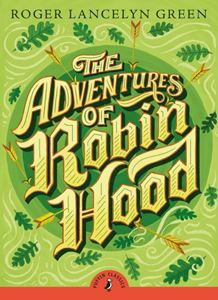 ADVENTURES OF ROBIN HOOD (PUFFIN CLASSICS PB)