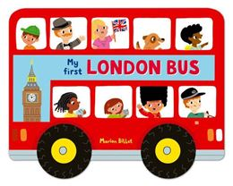 MY FIRST LONDON BUS (WHIZZY WHEELS)