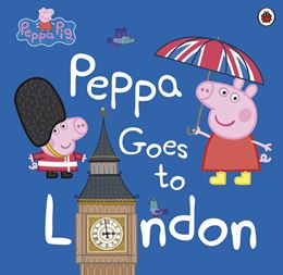 PEPPA PIG: PEPPA GOES TO LONDON (PB)