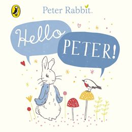 PETER RABBIT HELLO PETER (BOARD)