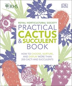RHS PRACTICAL CACTUS AND SUCCULENT BOOK