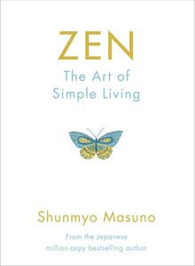 ZEN: THE SIMPLE ART OF LIVING