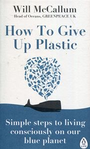 HOW TO GIVE UP PLASTIC (PB)