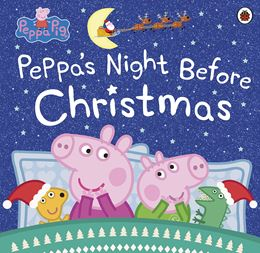 PEPPA PIG: PEPPAS NIGHT BEFORE CHRISTMAS