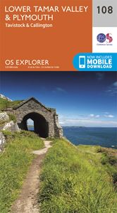EXPLORER 108: LOWER TAMAR VALLEY PLYMOUTH TAVISTOCK CALLING