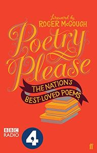 POETRY PLEASE (THE NATIONS BEST LOVED POEMS)
