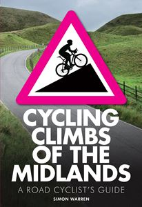 CYCLING CLIMBS OF THE MIDLANDS