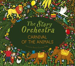STORY ORCHESTRA: CARNIVAL OF THE ANIMALS