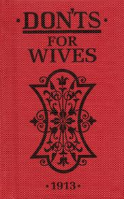 DONTS FOR WIVES 1913