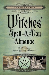 LLEWELLYNS 2020 WITCHES SPELL A DAY ALMANAC