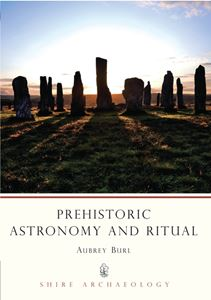 PREHISTORIC ASTRONOMY AND RITUAL (SHIRE)