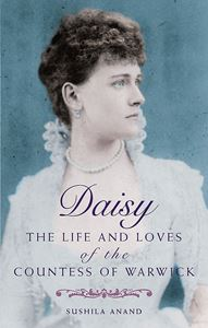 DAISY (LIVES & LOVES OF THE COUNTESS OF WARWICK)