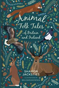 ANIMAL FOLK TALES OF BRITAIN AND IRELAND