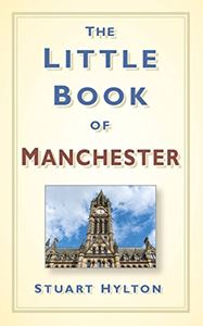 LITTLE BOOK OF MANCHESTER