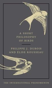 SHORT PHILOSOPHY OF BIRDS