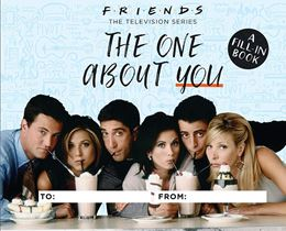 FRIENDS: THE ONE ABOUT YOU: A FILL IN BOOK