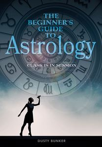 BEGINNERS GUIDE TO ASTROLOGY (BOOK)