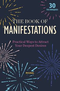 BOOK OF MANIFESTATIONS (BOOK)