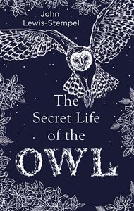SECRET LIFE OF THE OWL