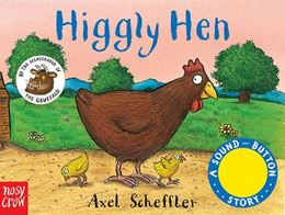 HIGGLY HEN (NOISY FARM SOUND BUTTON STORY)