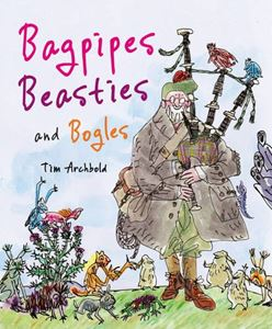 BAGPIPES BEASTIES AND BOGLES (PICTURE KELPIES)