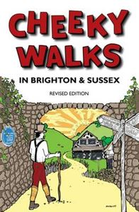CHEEKY WALKS IN BRIGHTON AND SUSSEX