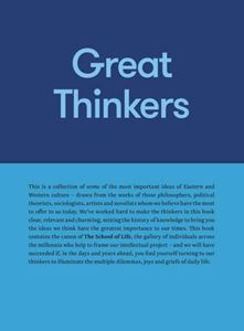 GREAT THINKERS (SCHOOL OF LIFE)