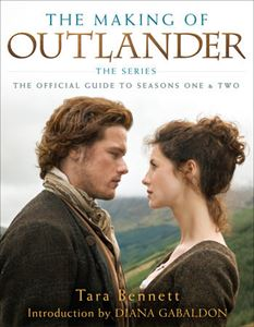 MAKING OF OUTLANDER: OFFICIAL GUIDE TO SEASONS 1&2