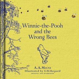 WINNIE THE POOH AND THE WRONG BEES (LINEN ED)