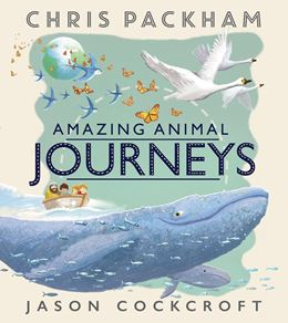 AMAZING ANIMAL JOURNEYS (NEW ED)