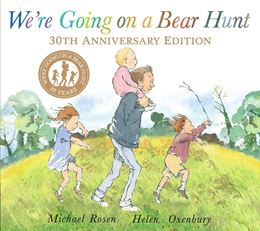WERE GOING ON A BEAR HUNT 30TH ANNIVERSARY (PB)