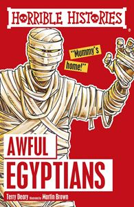 HORRIBLE HISTORIES: AWFUL EGYPTIANS (CLASSIC)