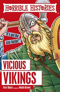 HORRIBLE HISTORIES: VICIOUS VIKINGS (CLASSIC) (NEW)