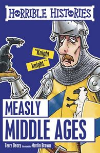 HORRIBLE HISTORIES: MEASLY MIDDLE AGES (CLASSIC) (NEW)
