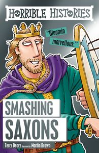 HORRIBLE HISTORIES: SMASHING SAXONS (CLASSIC) (NEW)