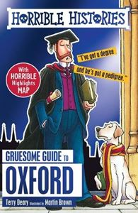 HORRIBLE HISTORIES: GRUESOME GUIDE TO OXFORD (NEW)