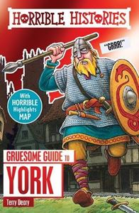 HORRIBLE HISTORIES: GRUESOME GUIDE TO YORK (NEW)