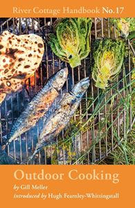 RIVER COTTAGE HANDBOOK 17: OUTDOOR COOKING