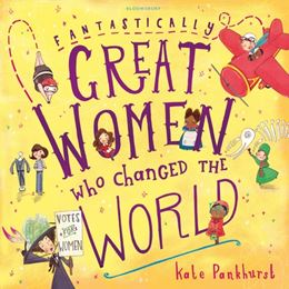 FANTASTICALLY GREAT WOMEN WHO CHANGED THE WORLD (PB)