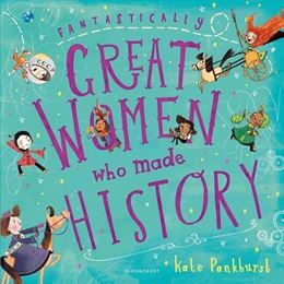 FANTASTICALLY GREAT WOMEN WHO MADE HISTORY (PB)
