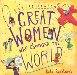 FANTASTICALLY GREAT WOMEN WHO CHANGED THE WORLD (COMPACT HB)